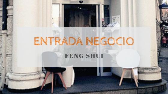 Entrada de negocio con buen Feng Shui