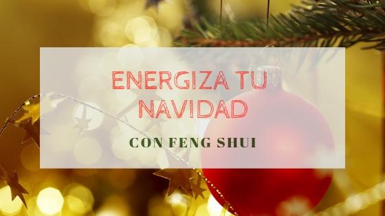 Energiza tu navidad con Feng Shui