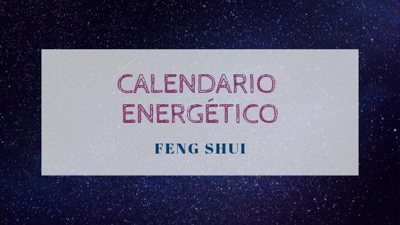 Calendario energético Feng Shui