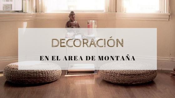 Montaña: armonización y decoración (II)