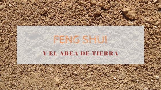 Cualidades Feng Shui para el periodo de Tierra