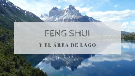 Cualidades Feng Shui para el área de Lago